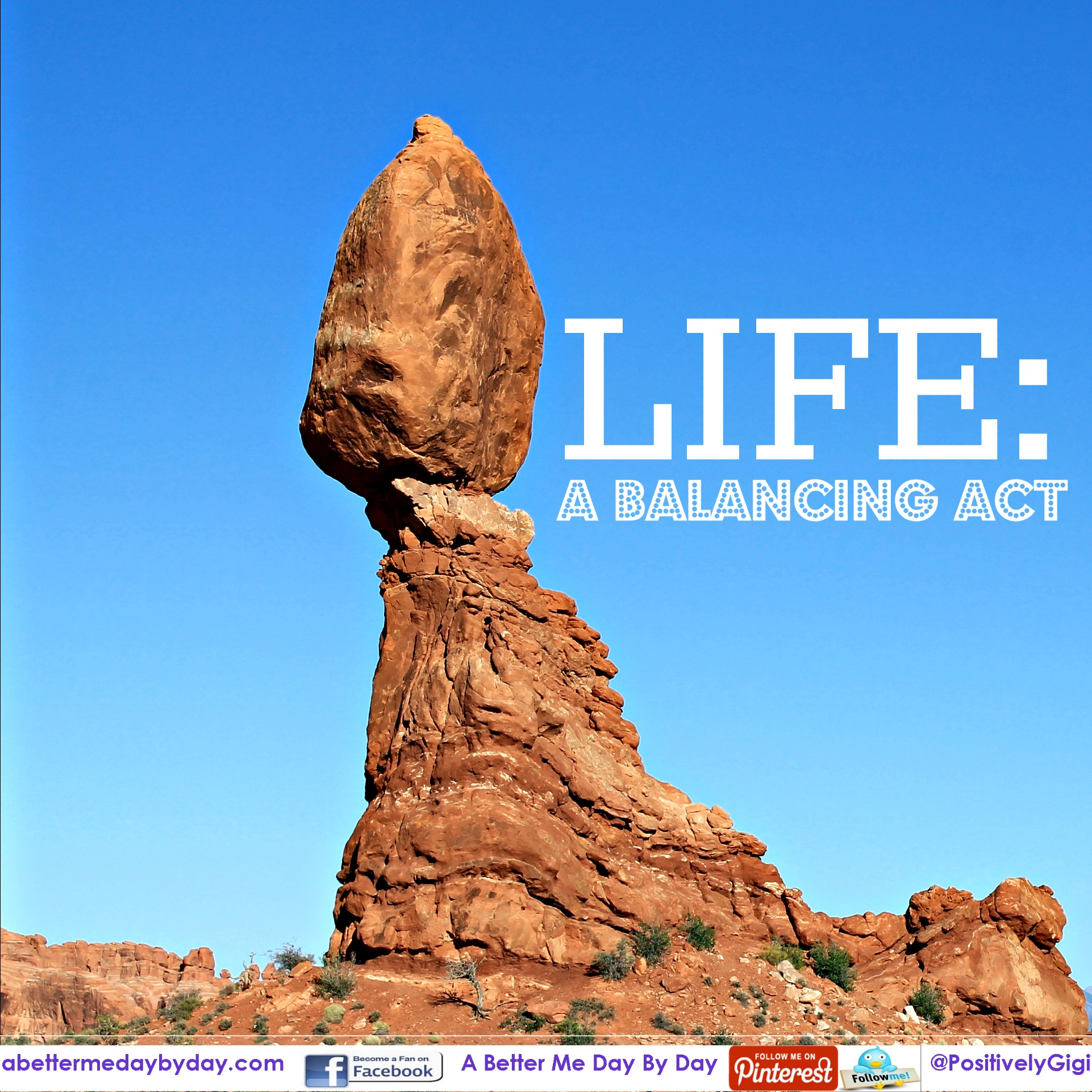 Life A Balancing Act Be Careful A Better Me Day By Day
