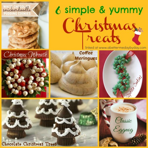 Top 6 Christmas Treats. www.abettermedaybyday.com